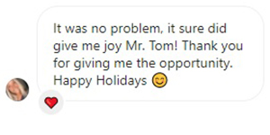 It was no problem, it sure did give me joy Mr. Tom! Thank you for giving me the opportunity.